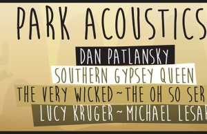 Park Acoustics in Association with Jack Daniels Presents Dan Patlansky, The Very Wicked and More