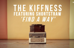 The Kiffness feat. Shortstraw - Find A Way