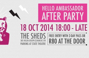 Hello Ambassador Afterparty at The Sheds