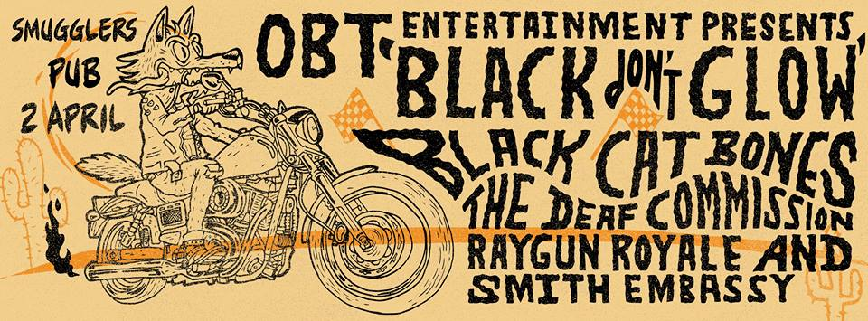 OBT Entertainment presents Black Don't Glow with The Black Cat Bones and more at Smugglers Pub (1)