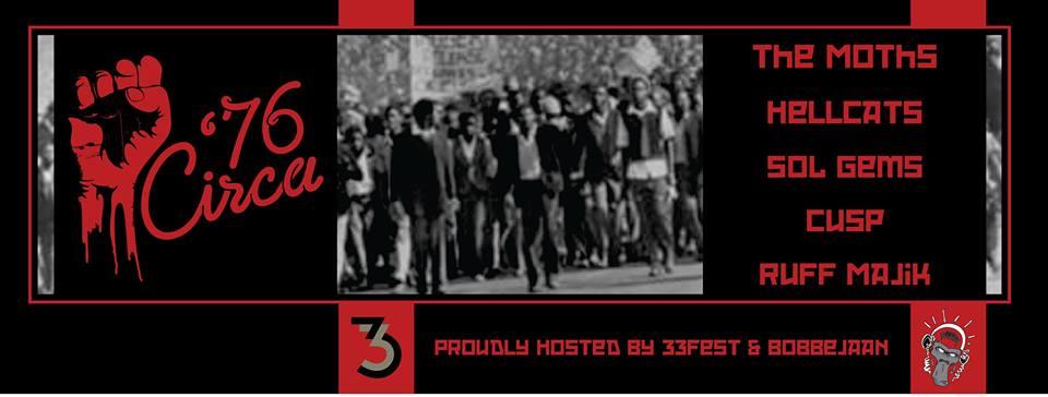 Circa '76 Presents The Moths,  Hellcats, SOL GEMS, CUSP and Ruff Majik at Menlyn Skate Park