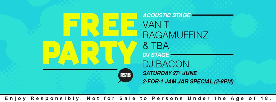 Free Party feat. Acoustic Sets by Van T, Ragamuffinz and The Bearded Muffinz at Arcade Empire