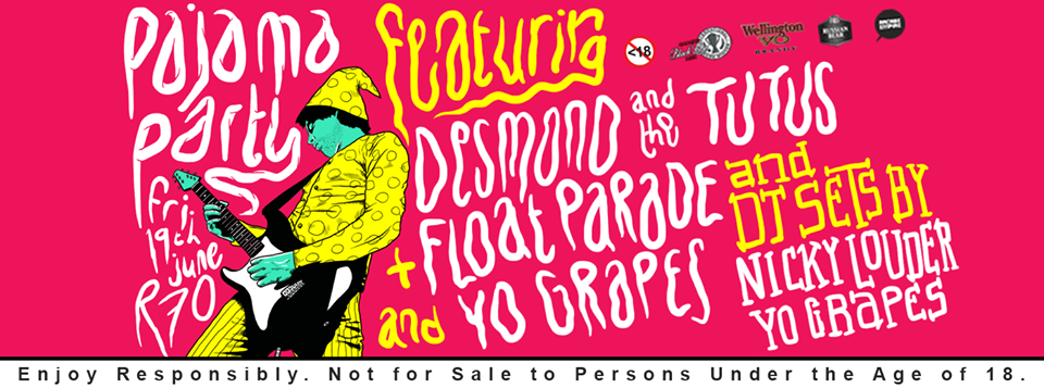 Pajama Party feat. Desmond and the Tutus, Float Parade, You Grapes and Nicky Louder at Arcade Empire