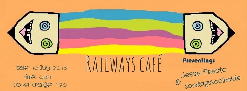 Jesse Presto and Sondayskoolhelde at Railways Café