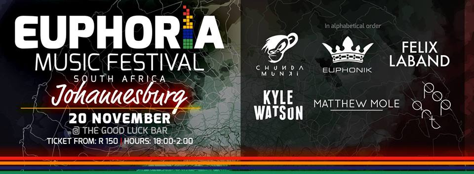 Euphoria Music Festival Johannesburg at The Good Luck Bar