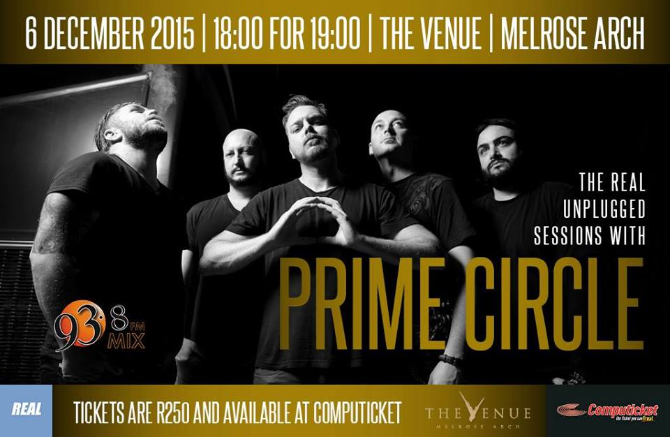The Real Unplugged Sessions Presents Prime Circle at The Venue Melrose Arch